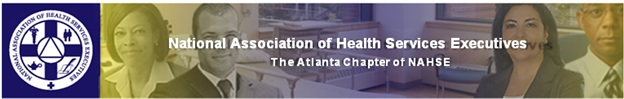 National Association of Health Services Executives - The Atlanta Chapter of NAHSE