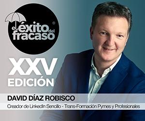 David Díaz Robisco (El Éxito del Fracaso XXV)