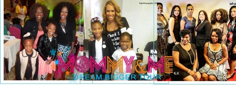 Mommy & Me Dream Bigger Tour