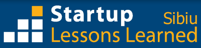 Startup Lessons Learned - 2011 Simulcast - Sibiu, Romania