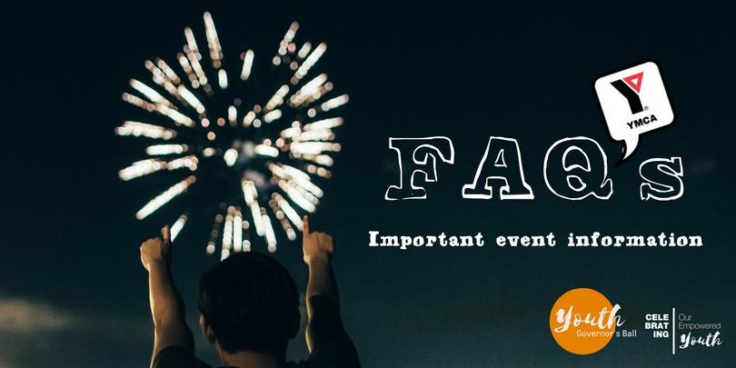 Youth Governor's Ball FAQ's ahead