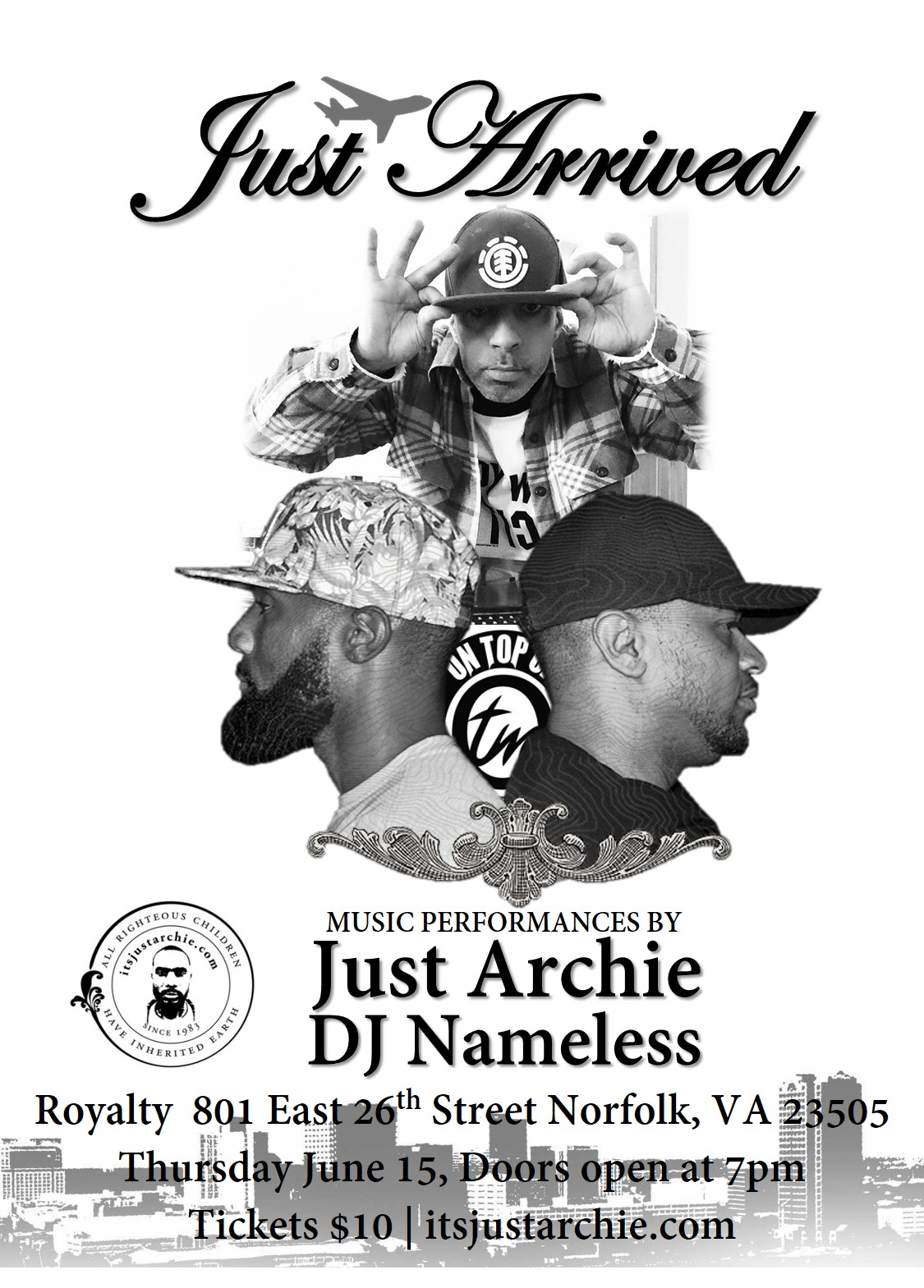 Musical performances by Just Archie & DJ Nameless Royalty  801 East 26th Street Norfolk, VA 23505 Thursday June 15, Doors open at 7pm Tickets $10 | itsjustarchie.com