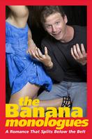 The Banana Monologues