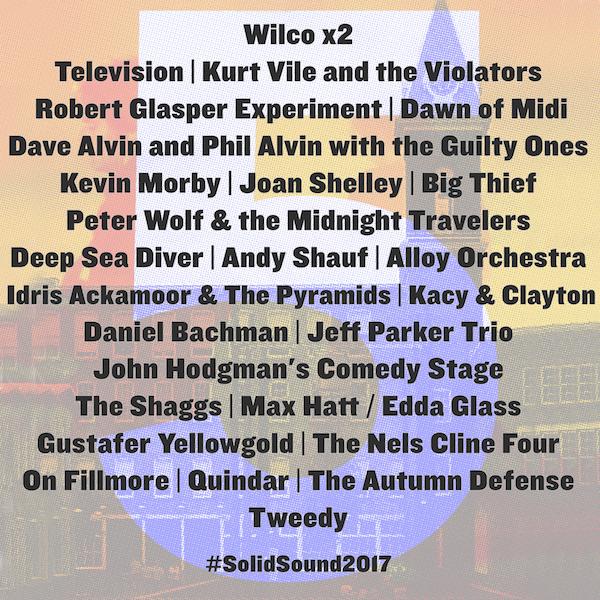 Wilco, Television, Kurt Vile, Robert Glasper, Dawn of Midi, Peter Wolf, John Hodgman