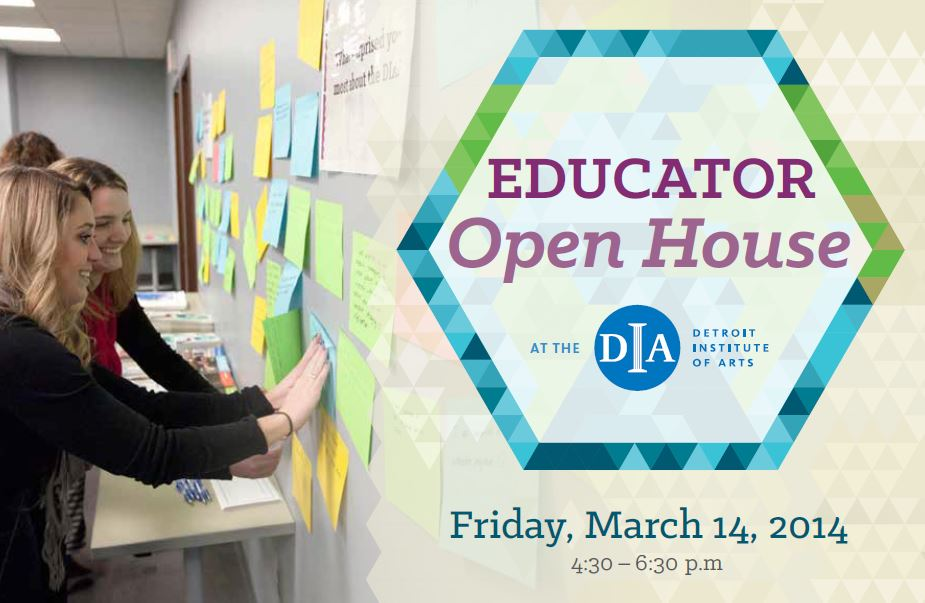 DIA Educator Open House Friday, March 14, 2014  4:30pm-6:30pm