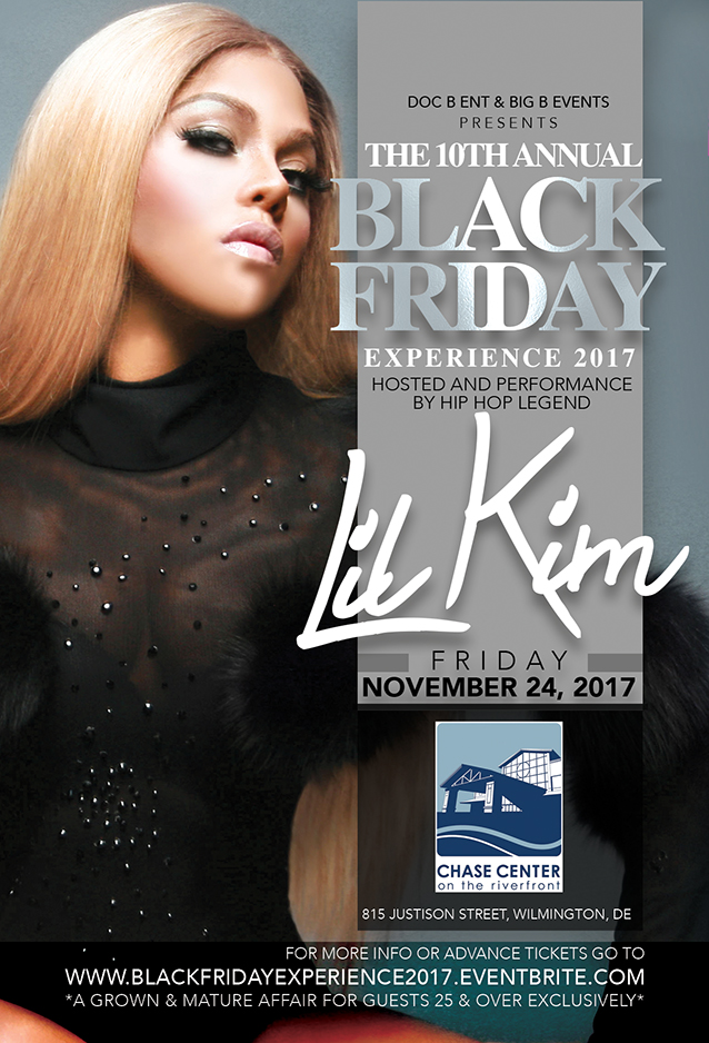 The Annual Black Friday Experience 2017 feat Lil Kim @ The Chase Center | Wilmington | Delaware | United States