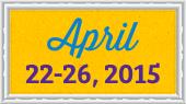 April 22-26, 2015