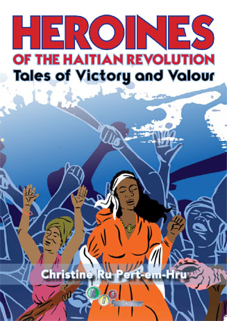 HEROINES OF THE HAITIAN REVOLUTION Front Cover