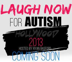 Laugh Now for Autism: Hollywood 2013