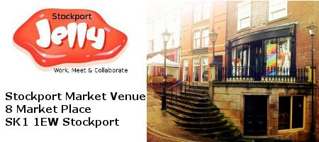Stockport Jelly (Stockport Market)   Co-working event