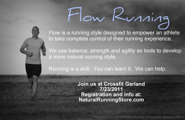 Flow Running at Garland Crossfit 7/23/2011