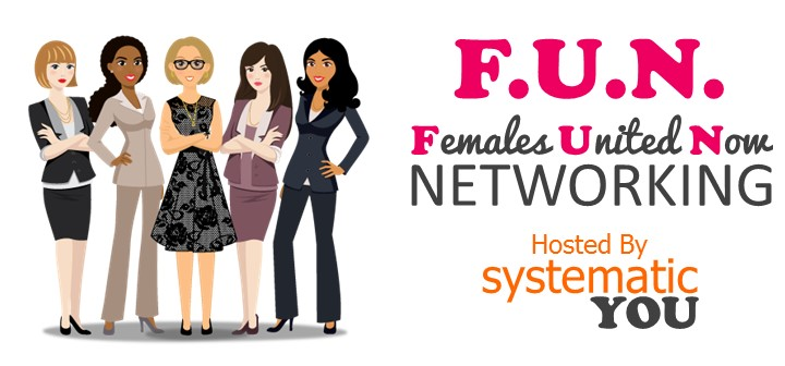 F.U.N. {Females United Now} Networking