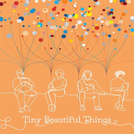 Tiny Beautiful Things Lg