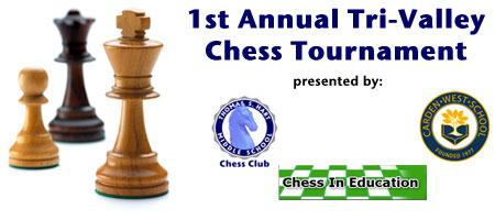 1st Annual Tri-Valley Chess Tournament