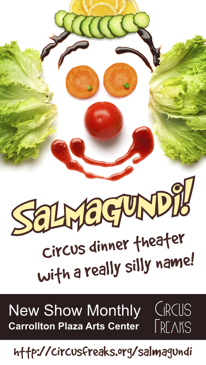 Salmagundi - Circus dinner theater with a really silly name!