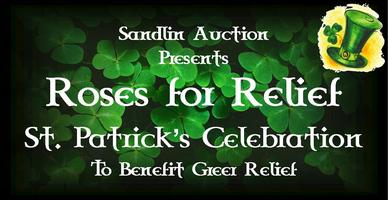 Roses for Relief…St. Patrick's Celebration