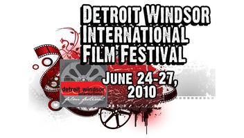 Detroit Windsor International Film Festival (DWIFF)