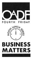 OADF 4th Friday Lunch - Buehler's Background & Business
