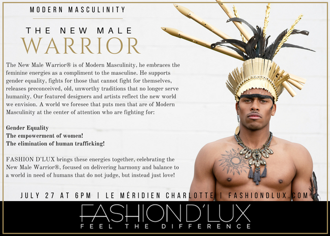 Modern Masculinity | The New Male Warrior FASHION D'LUX 2018