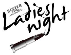 "Sister 2 Sister's ""Ladies Night"""
