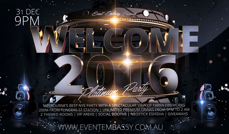 Welcome 2016 Nye Party at Platform One by Event Embassy