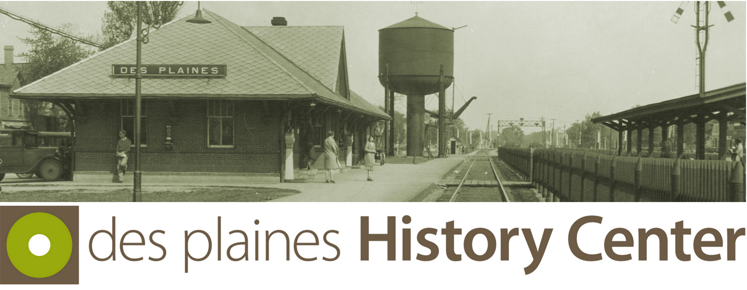 The Des Plaines History Center collects, preserves, and interprets the history of Des Plaines and its people and provides access to those resources through exhibits, educational programs and research facilities.