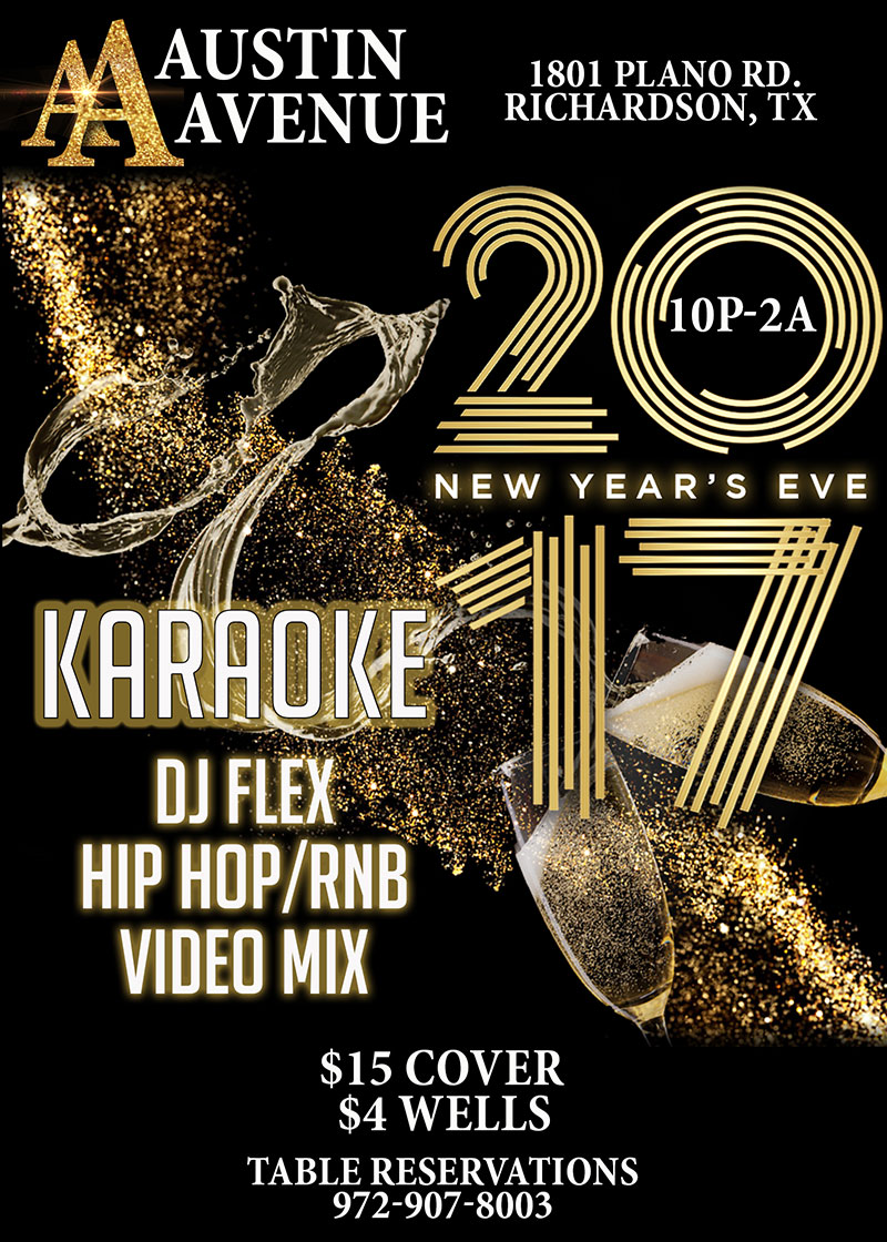 austn-avenue-new-years-celebration-with-djflex-and-djbmw-1801-north-plano-road-richardson