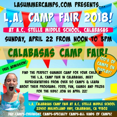 The L.A. Camp Fair 2018 Calabasas Camp Fair event takes place Sunday, April 22 at AC Stelle Middle School in Calabasas