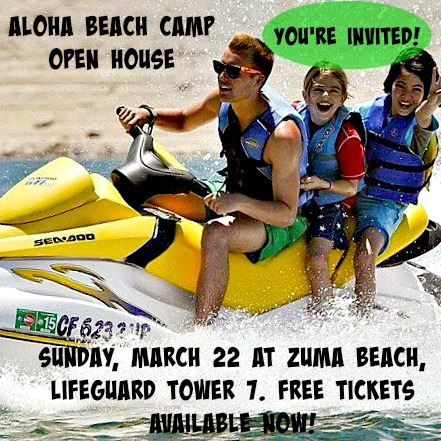 Campers jet skiing with their camp counselor at Aloha Beach Camp while advertising the camp's Sunday, March 22 Open House at Zuma Beach.