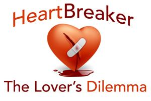Heartbreaker, the Lover's Dilemma