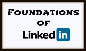 Foundations of LinkedIn Workshop