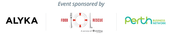Event Sponsors are Alyka, Food Rescue and Perth Business Network
