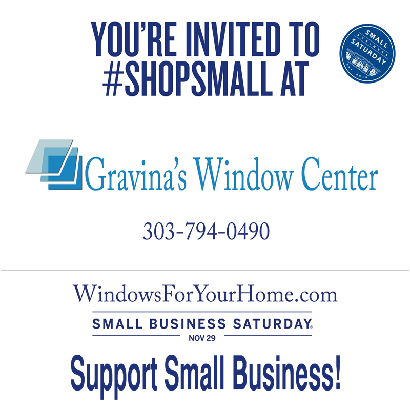 Shop Small with Gravina's Window Center of Littleton