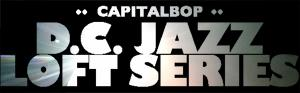 CapitalBop's Jazz Loft MegaFest @ the DCJF