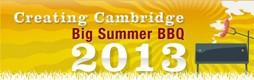 Creating Cambridge BIG Summer BBQ 2013