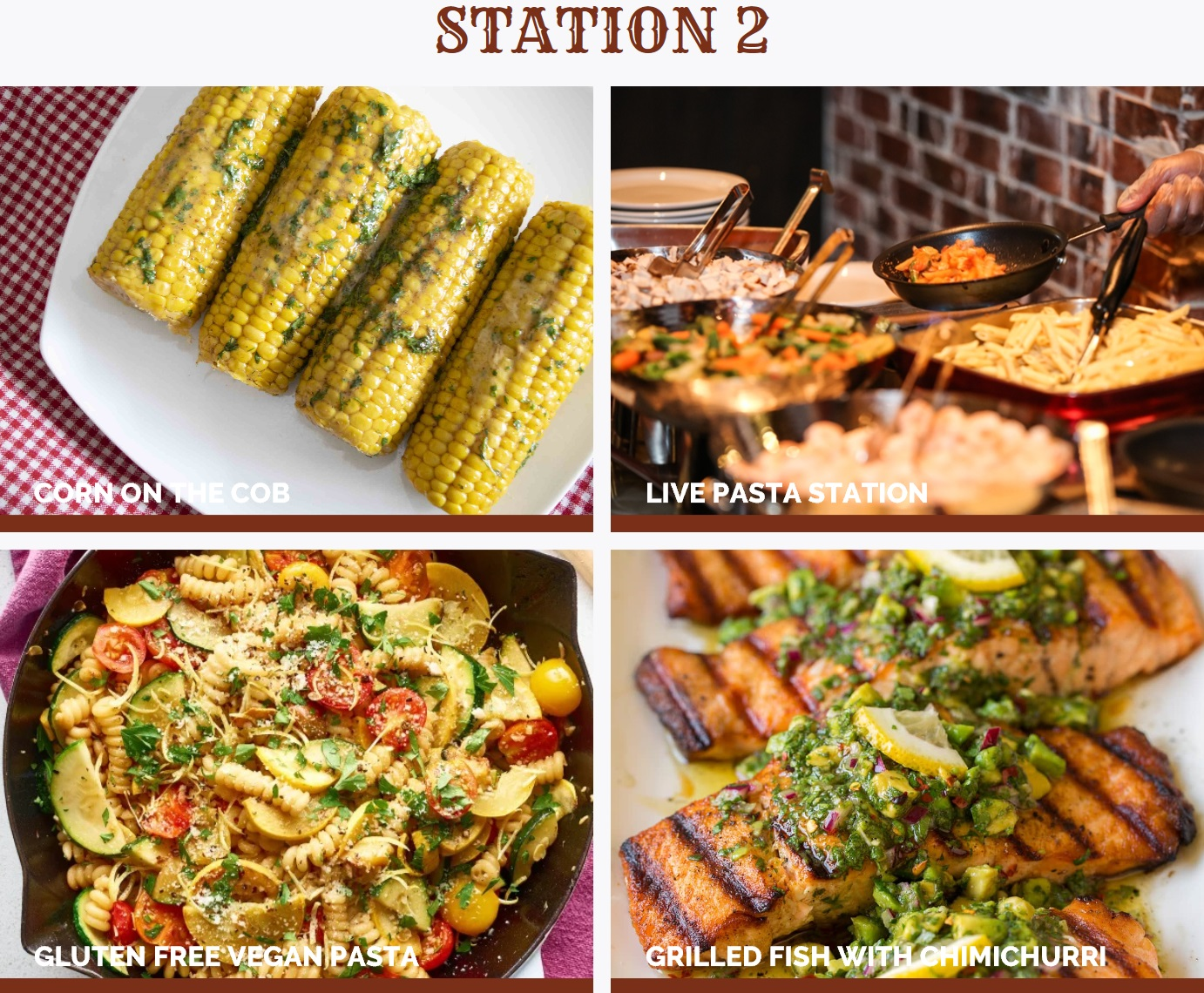 Corn on the cob with butter and Cajun seasoning, Live Pasta Station - Chicken or Shrimp Cajun Pasta, Gluten Free Vegan Pasta, Grilled fish with Chimichurri