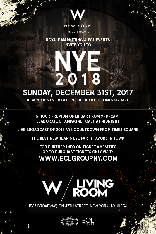 NYE 2018 - W Hotel - New York - Times Squares - ECL Events
