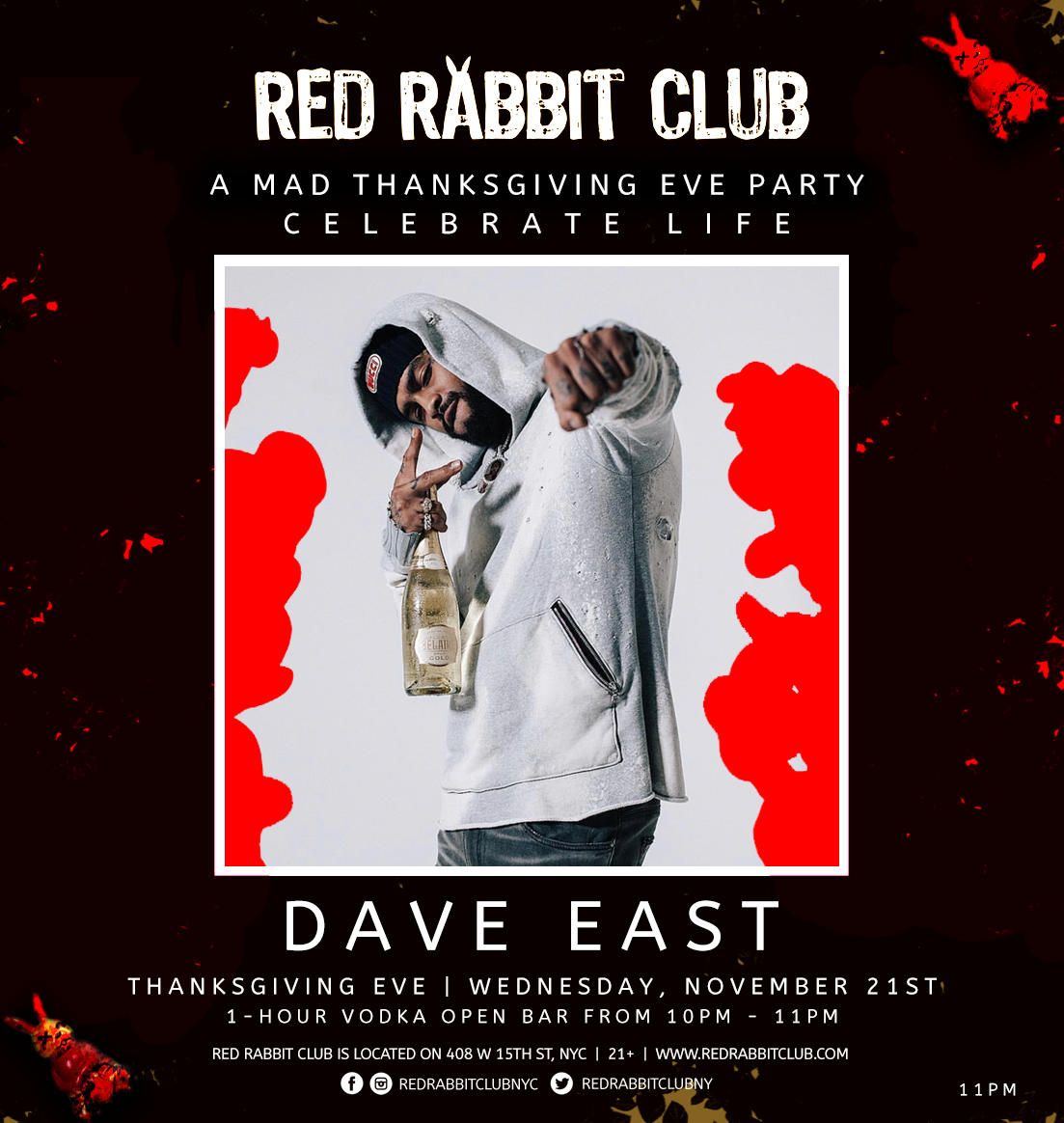 Red Rabbit Club - Dave East - A Mad Thanksgiving Eve Party - Nov 21