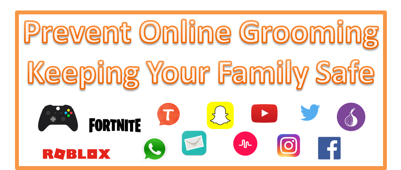 Prevent Online Grooming - Keeping Your Family Safe