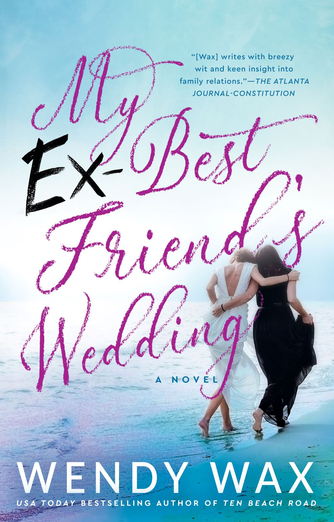 My Ex-Bestfriend's Wedding
