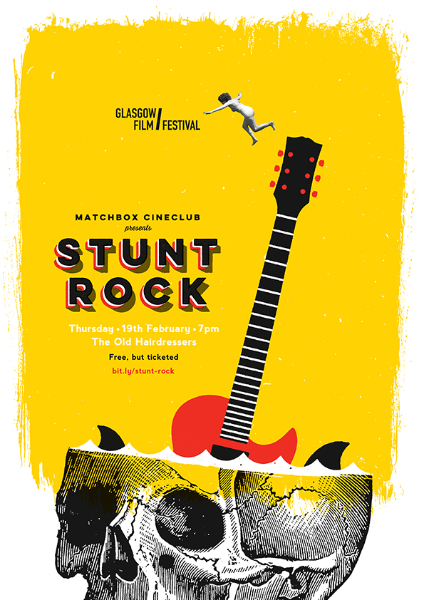 Matchbox Cineclub #2: Stunt Rock poster by Stephen Kelly