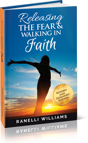 Releasing the Fear & Walking in Faith Book