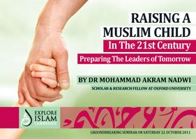 Raising A MUSLIM CHILD in The 21st Century - Preparing The...