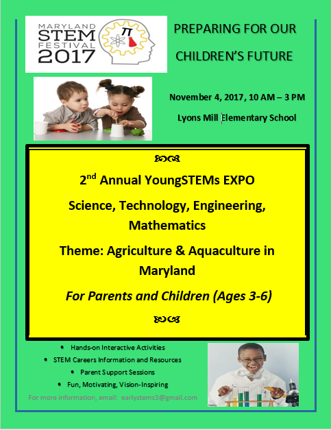Maryland STEM Festival 2017 presents the 2017 YoungSTEMs Expo, which gives Pre K to 2nd grade students hands on access to STEM Careers A-Z.