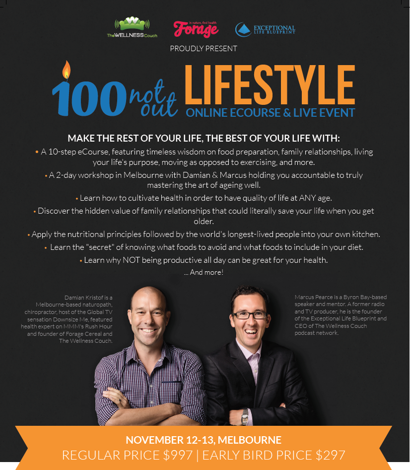 100 Not Out Lifestyle Early Bird 2 for 1 $297