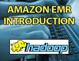 Amazon EMR – Introduction (Set 2)