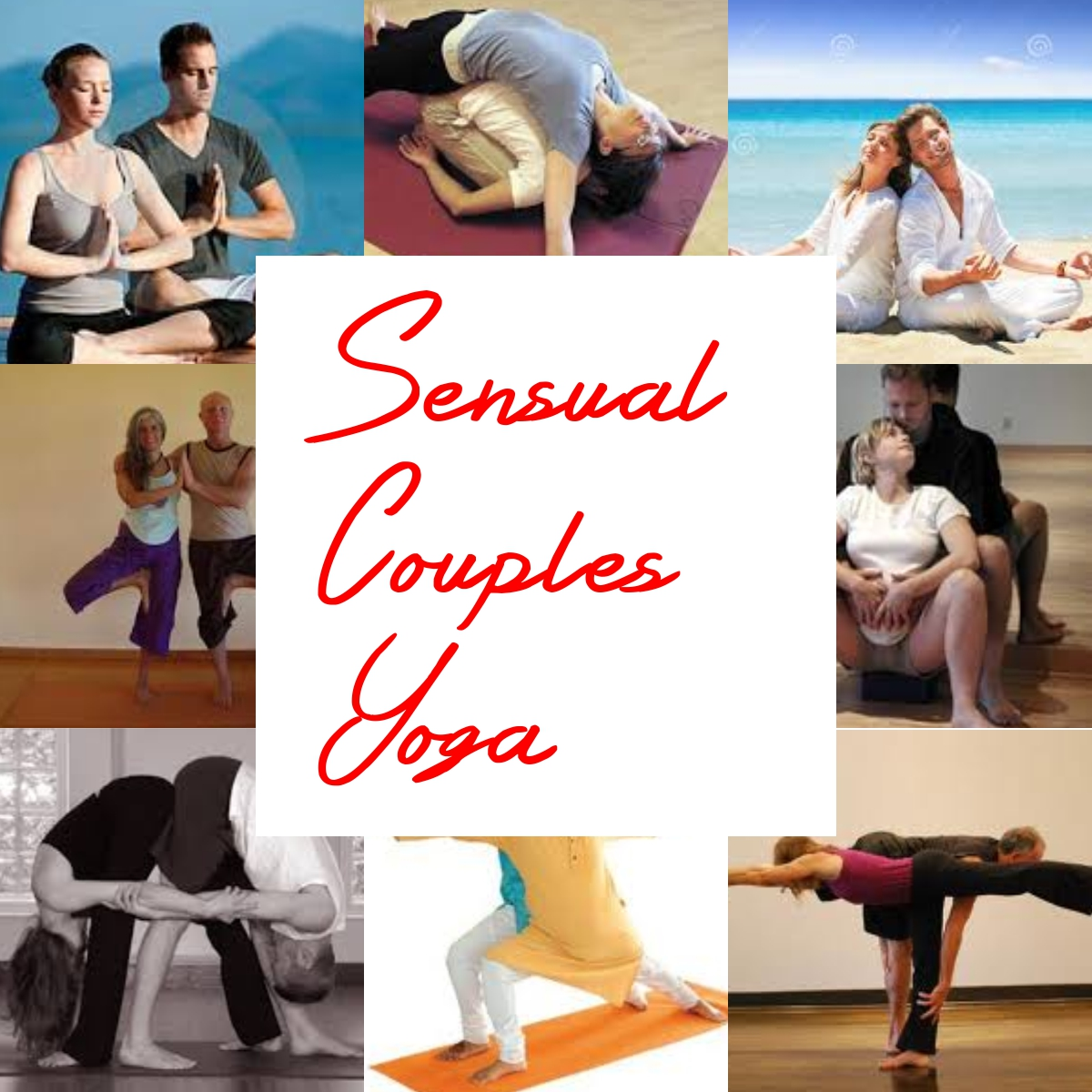 Tantric Yoga For Lovers Sensual Couples...