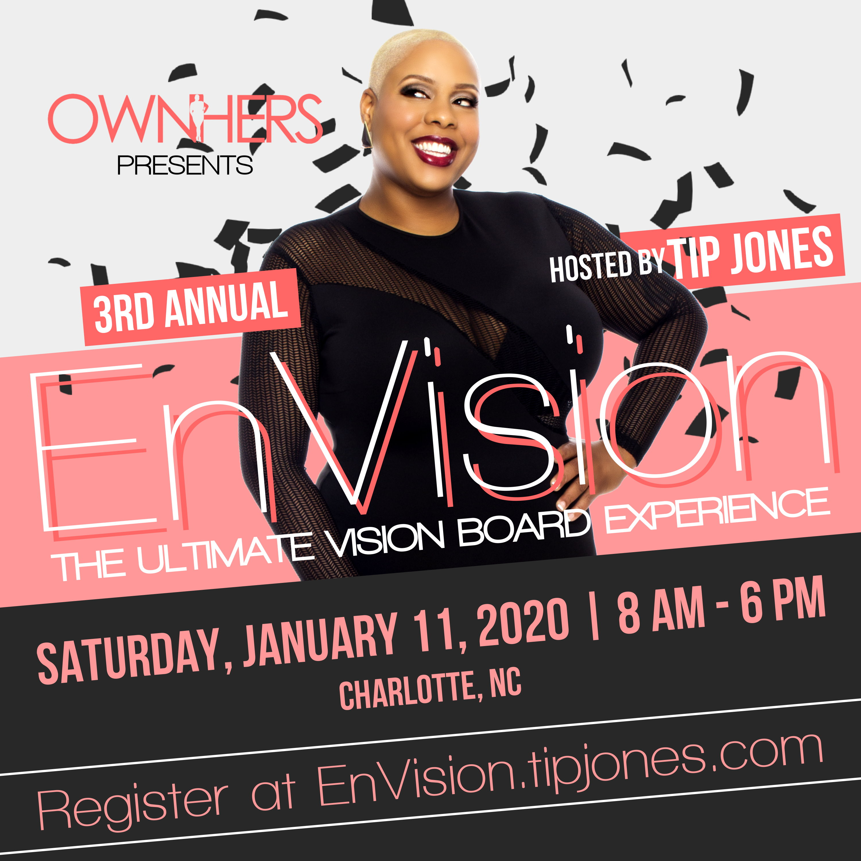 OwnHers presents 3rd Annual EnVision: The Ultimate Vision Board Event hosted by Tip Jones