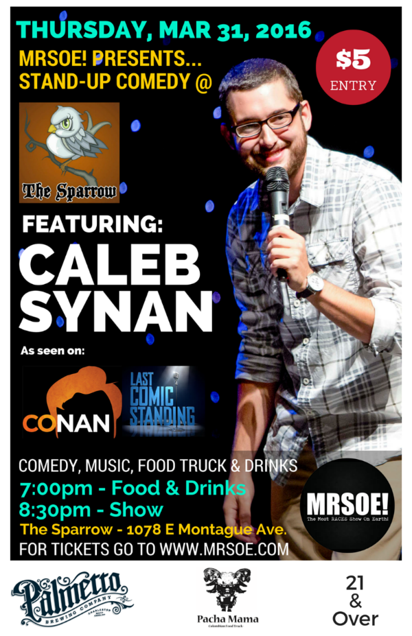 MRSOE! Presents...Stand Up @ The Sparrow featuring...Caleb Synan