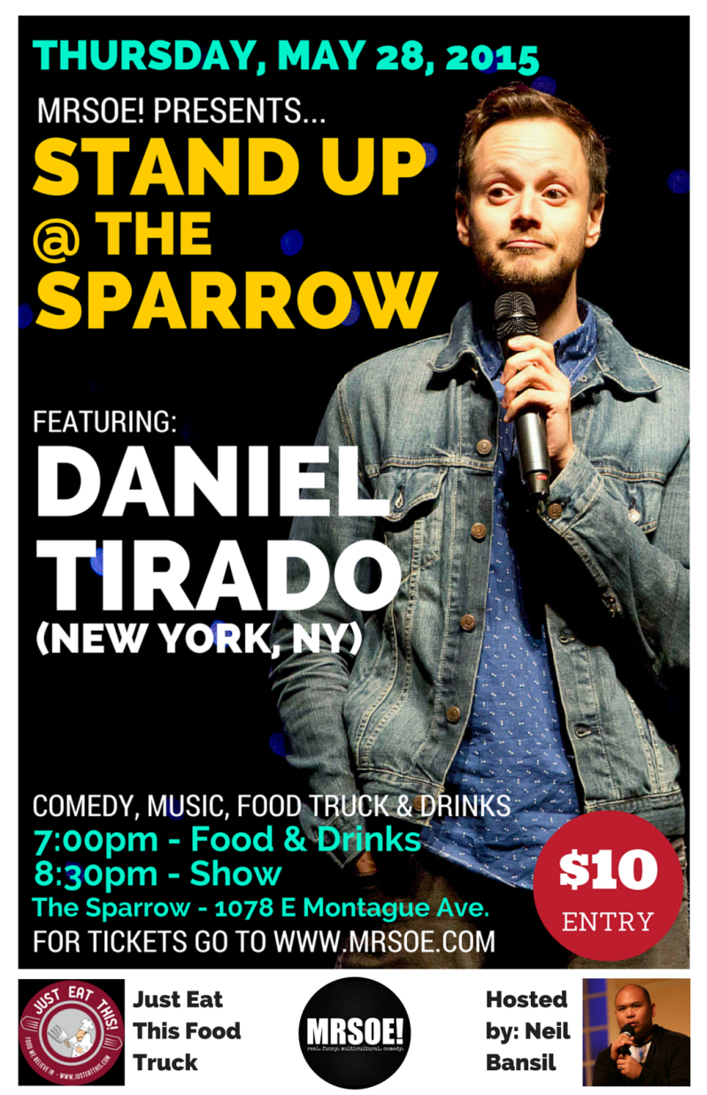 Stand-Up @ The Sparrow Presents...Daniel Tirado
